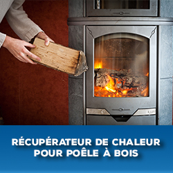 récupérateur de chaleur pour poêle à bois
