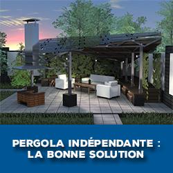 Pergola indépendante : choisir la bonne solution